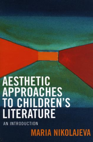 Cover image for the book Aesthetic Approaches to Children's Literature: An Introduction