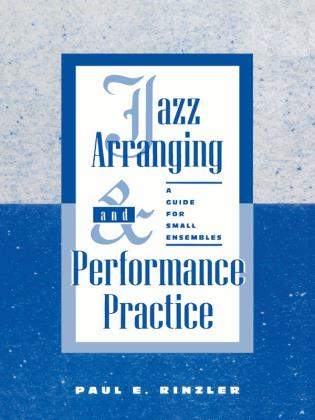 Cover image for the book Jazz Arranging and Performance Practice: A Guide for Small Ensembles