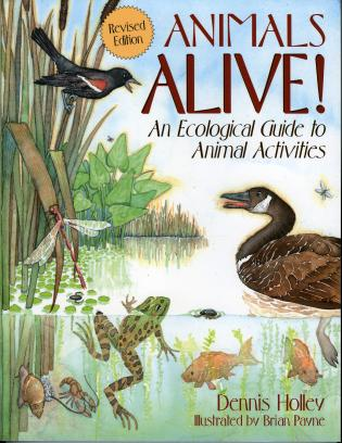 Cover image for the book Animals Alive!: An Ecologoical Guide to Animal Activities