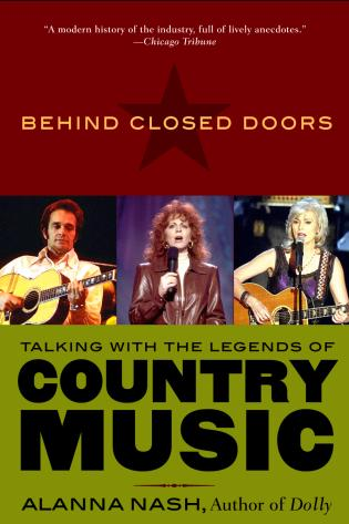 Cover image for the book Behind Closed Doors: Talking with the Legends of Country Music