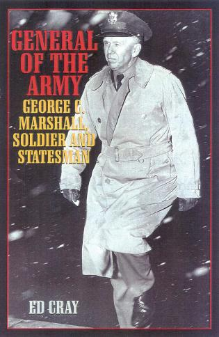 Cover image for the book General of the Army: George C. Marshall, Soldier and Statesman
