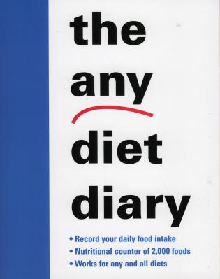 Cover image for the book The Any Diet Diary: Count Your Way to Success