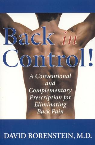 Cover image for the book Back in Control: Your Complete Prescription for Preventing, Treating, and Eliminating Back Pain from Your Life