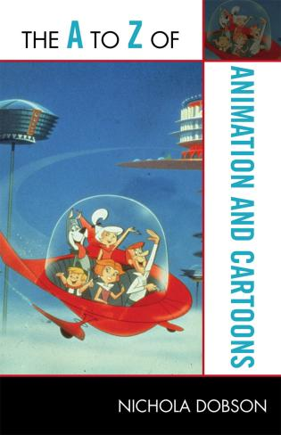 Cover image for the book The A to Z of Animation and Cartoons