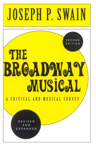 Cover image for the book The Broadway Musical: A Critical and Musical Survey, 2nd Edition