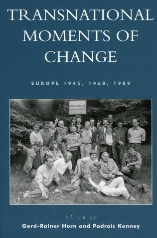 Cover image for the book Transnational Moments of Change: Europe 1945, 1968, 1989