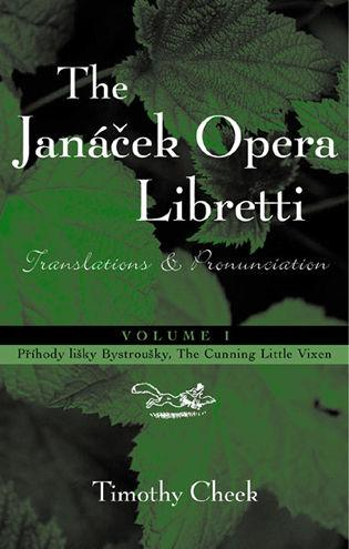 Cover image for the book Pr'hody lisky Bystrousky, The Cunning Little Vixen: Translations and Pronunciation, Volume 1