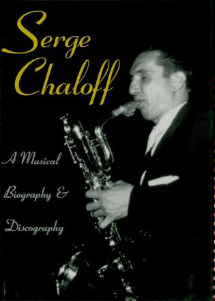 Cover image for the book Serge Chaloff: A Musical Biography and Discography