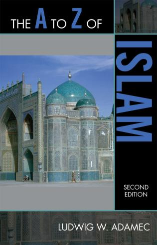 Cover image for the book The A to Z of Islam, Second Edition