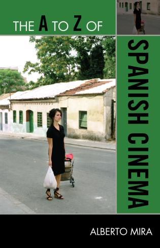 Cover image for the book The A to Z of Spanish Cinema