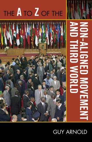Cover image for the book The A to Z of the Non-Aligned Movement and Third World