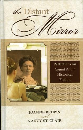 Cover image for the book The Distant Mirror: Reflections on Young Adult Historical Fiction