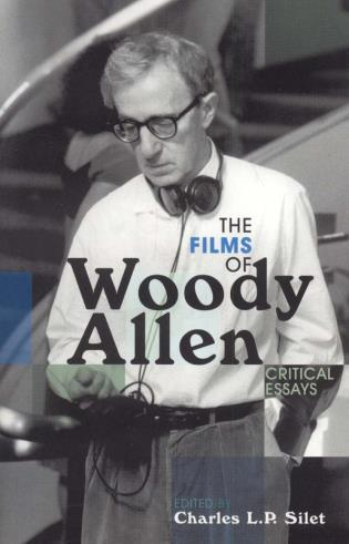 Cover image for the book The Films of Woody Allen: Critical Essays