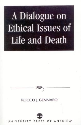 Cover image for the book A Dialogue on Ethical Issues of Life and Death