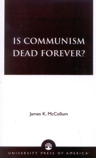 Cover image for the book Is Communism Dead Forever?