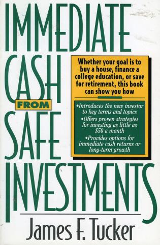Cover image for the book Immediate Cash from Safe Investments