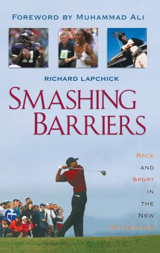 Cover image for the book Smashing Barriers: Race and Sport in the New Millenium
