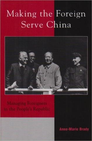 Cover image for the book Making the Foreign Serve China: Managing Foreigners in the People's Republic