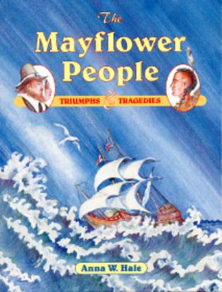 Cover image for the book The Mayflower People: Triumphs & Tragedies