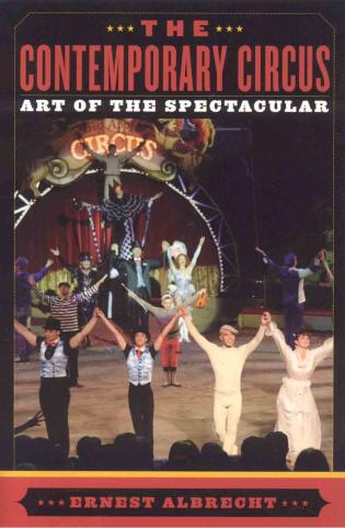 Cover image for the book The Contemporary Circus: Art of the Spectacular