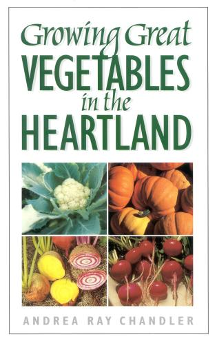 Cover image for the book Growing Great Vegetables in the Heartland