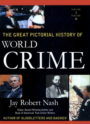 Cover image for the book The Great Pictorial History of World Crime, 2 Volumes
