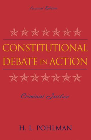Cover image for the book Constitutional Debate in Action: Criminal Justice, Second Edition