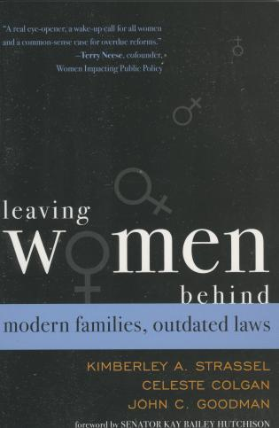 Cover image for the book Leaving Women Behind: Modern Families, Outdated Laws