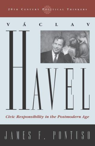 Cover image for the book Vaclav Havel: Civic Responsibility in the Postmodern Age