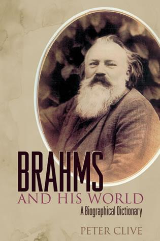 Cover image for the book Brahms and His World: A Biographical Dictionary