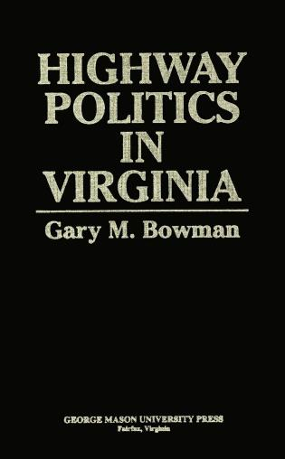 Cover image for the book Highway Politics in Virginia