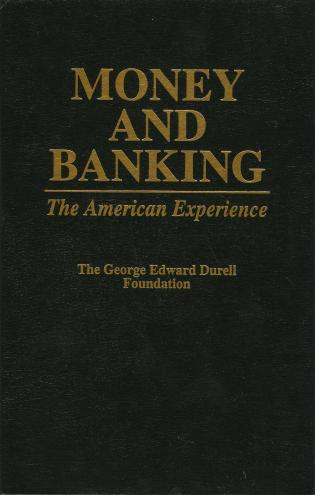 Cover image for the book Money and Banking: The American Experience
