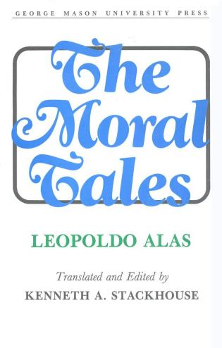 Cover image for the book The Moral Tales: Leopoldo Alas