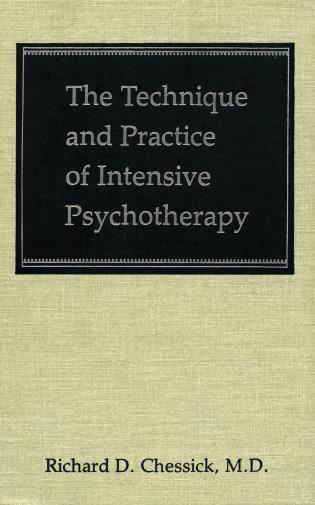 Cover image for the book The Technique and Practice of Intensive Psychotherapy (Technique Practice Intensive Psyc C)
