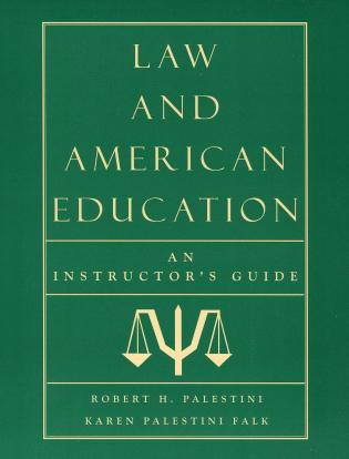 Cover image for the book Law and American Education: An Instructor's Guide