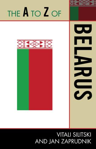 Cover image for the book The A to Z of Belarus