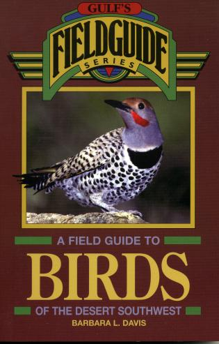A field guide to birds of the desert southwest 9781461732600 a field guide to birds of the desert southwest fandeluxe Gallery