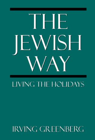 Cover image for the book The Jewish Way: Living the Holidays