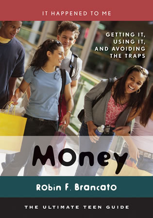 Cover image for the book Money: Getting It, Using It, and Avoiding the Traps