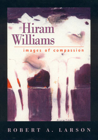 Cover image for the book Hiram Williams: Images of Compassion