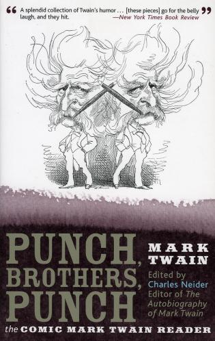 Cover image for the book Punch, Brothers, Punch: The Comic Mark Twain Reader
