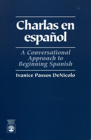 Cover image for the book Charlas En Espanol: A Conversational Approach to Beginning Spanish