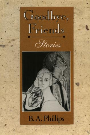 Cover image for the book Goodbye, Friends: Stories