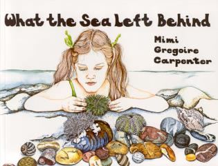 Cover image for the book What the Sea Left Behind