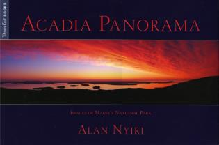 Cover image for the book Acadia Panorama: Images of Maine's National Park