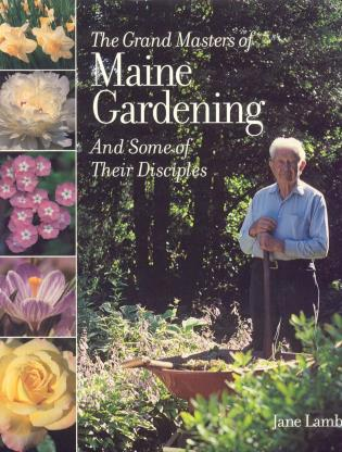 Cover image for the book The Grand Masters of Maine Gardening