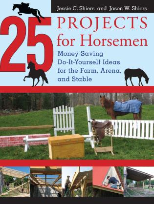 25 projects for horsemen money saving do it yourself ideas for the money saving do it yourself ideas for the farm arena and stable solutioingenieria Image collections
