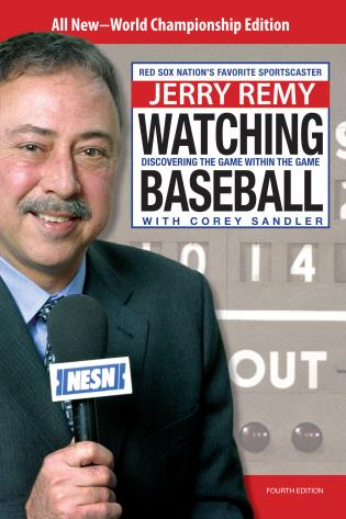 Cover image for the book Watching Baseball: Discovering The Game Within The Game, Fourth Edition