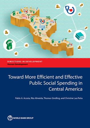 Cover image for the book Toward More Efficient and Effective Public Social Spending in Central America