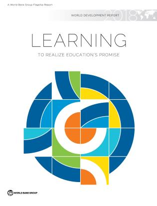 Cover image for the book World Development Report 2018: Learning to Realize Education's Promise